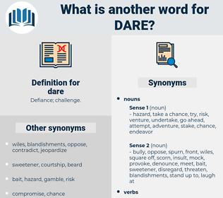 dare, synonym dare, another word for dare, words like dare, thesaurus dare