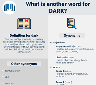 dark, synonym dark, another word for dark, words like dark, thesaurus dark