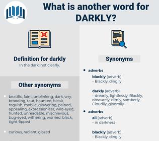 darkly, synonym darkly, another word for darkly, words like darkly, thesaurus darkly