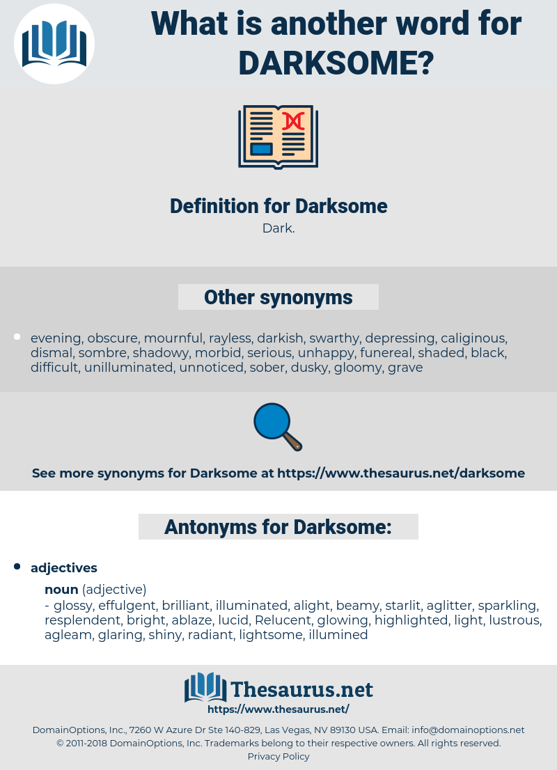 Darksome, synonym Darksome, another word for Darksome, words like Darksome, thesaurus Darksome