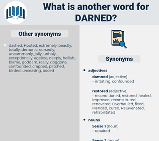 darned, synonym darned, another word for darned, words like darned, thesaurus darned