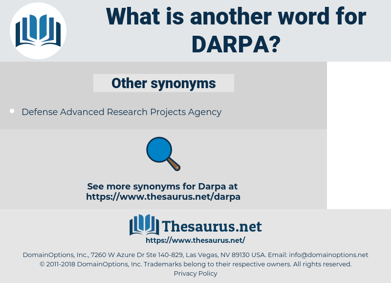 DARPA, synonym DARPA, another word for DARPA, words like DARPA, thesaurus DARPA