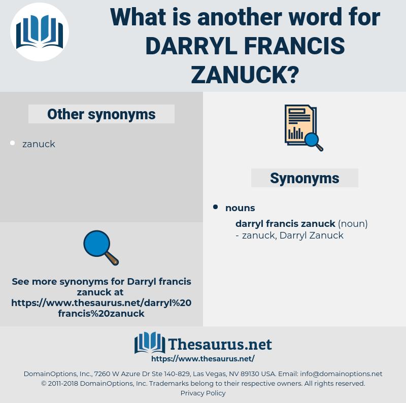 Darryl Francis Zanuck, synonym Darryl Francis Zanuck, another word for Darryl Francis Zanuck, words like Darryl Francis Zanuck, thesaurus Darryl Francis Zanuck