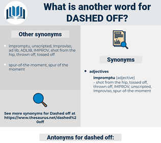 dashed off, synonym dashed off, another word for dashed off, words like dashed off, thesaurus dashed off