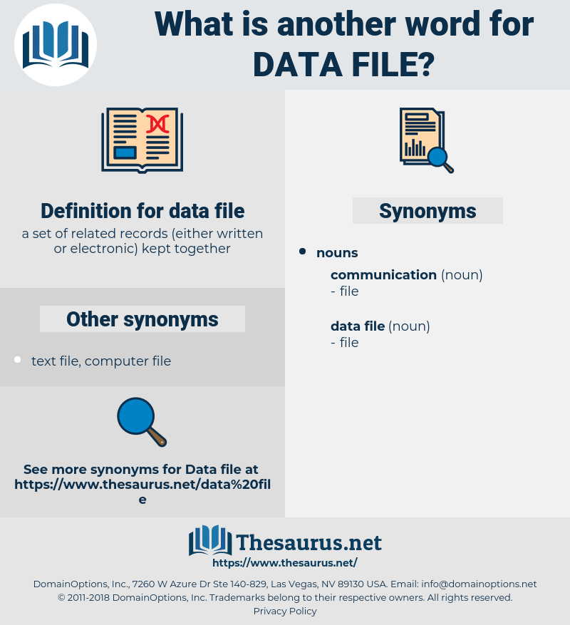 data file, synonym data file, another word for data file, words like data file, thesaurus data file