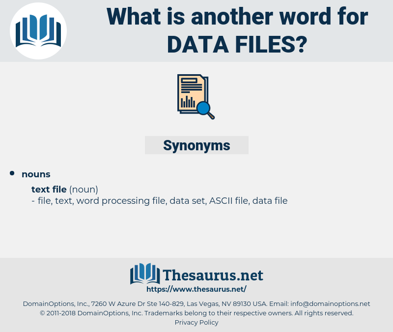 Data Files, synonym Data Files, another word for Data Files, words like Data Files, thesaurus Data Files