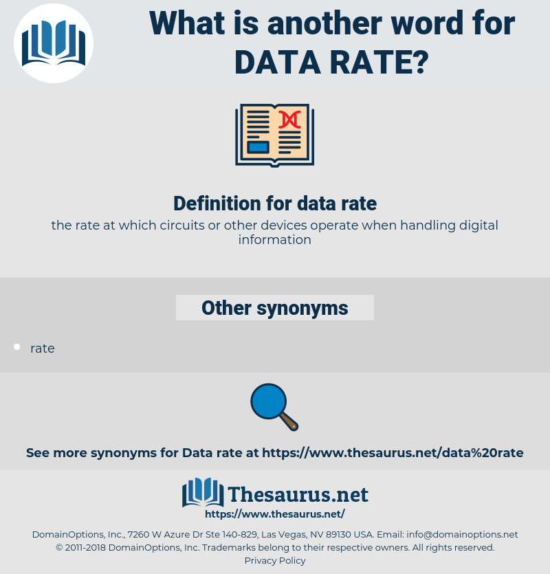 data rate, synonym data rate, another word for data rate, words like data rate, thesaurus data rate