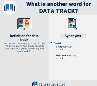 data track, synonym data track, another word for data track, words like data track, thesaurus data track