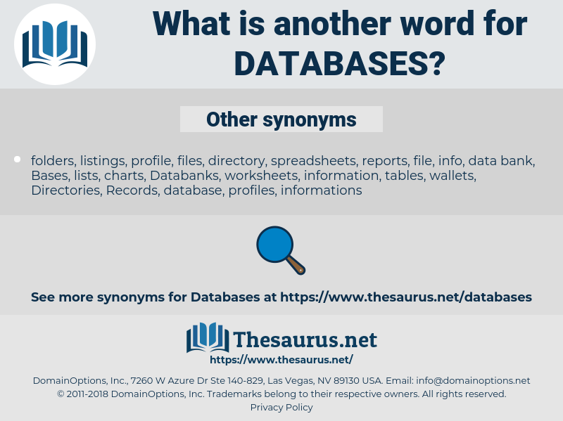 Databases, synonym Databases, another word for Databases, words like Databases, thesaurus Databases