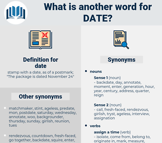date, synonym date, another word for date, words like date, thesaurus date