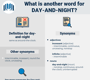 day-and-night, synonym day-and-night, another word for day-and-night, words like day-and-night, thesaurus day-and-night