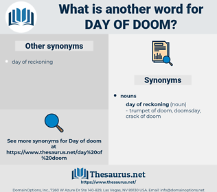 day of doom, synonym day of doom, another word for day of doom, words like day of doom, thesaurus day of doom