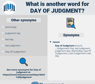day of judgment, synonym day of judgment, another word for day of judgment, words like day of judgment, thesaurus day of judgment