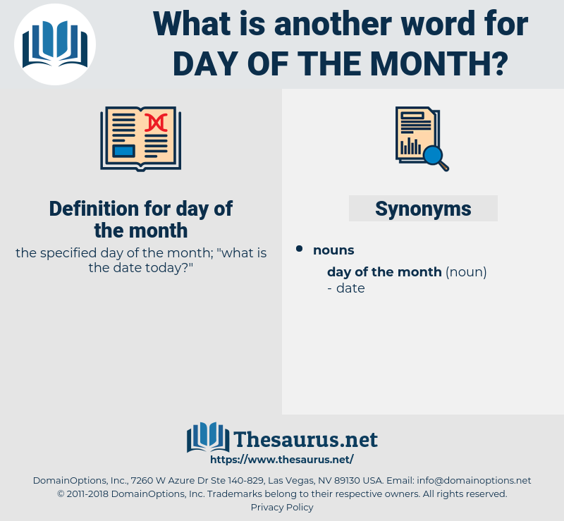 day of the month, synonym day of the month, another word for day of the month, words like day of the month, thesaurus day of the month