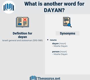 dayan, synonym dayan, another word for dayan, words like dayan, thesaurus dayan