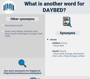 daybed, synonym daybed, another word for daybed, words like daybed, thesaurus daybed