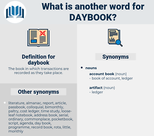 daybook, synonym daybook, another word for daybook, words like daybook, thesaurus daybook