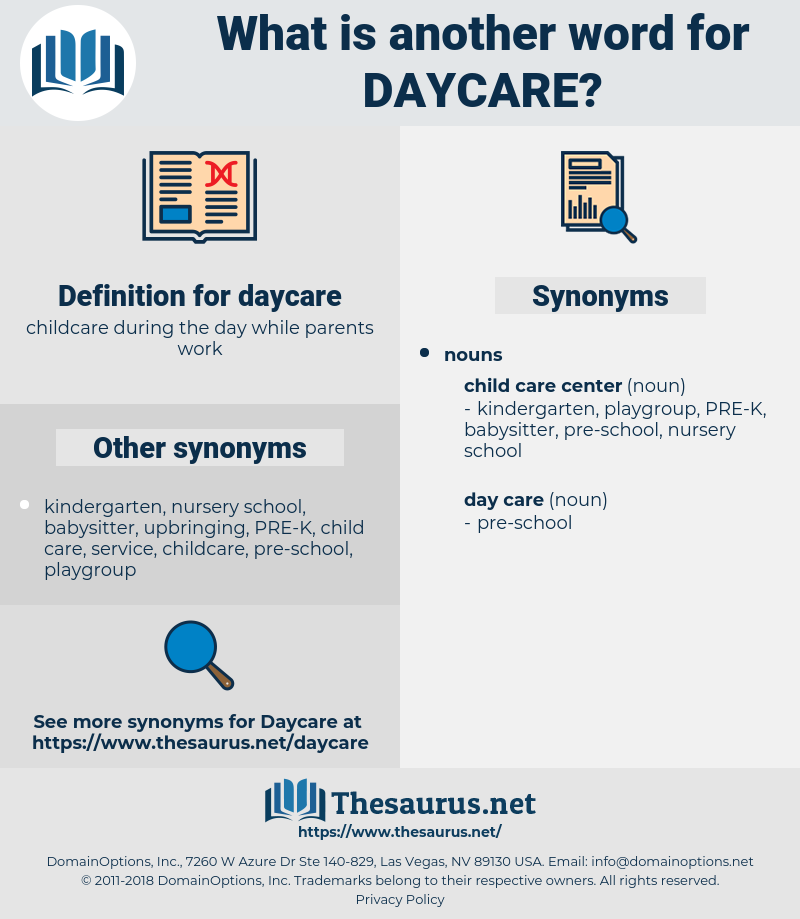 daycare, synonym daycare, another word for daycare, words like daycare, thesaurus daycare