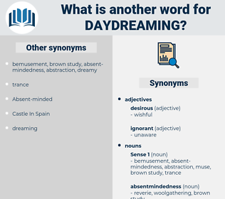 daydreaming, synonym daydreaming, another word for daydreaming, words like daydreaming, thesaurus daydreaming