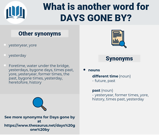 days gone by, synonym days gone by, another word for days gone by, words like days gone by, thesaurus days gone by