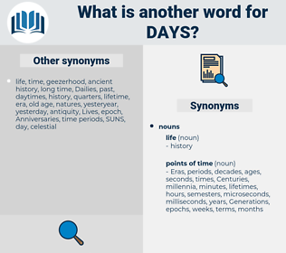 days, synonym days, another word for days, words like days, thesaurus days