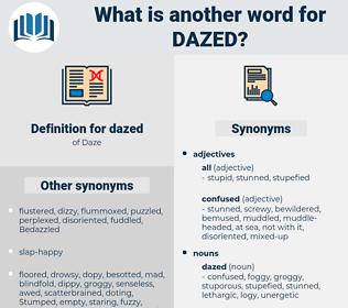 dazed, synonym dazed, another word for dazed, words like dazed, thesaurus dazed