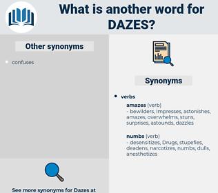 dazes, synonym dazes, another word for dazes, words like dazes, thesaurus dazes