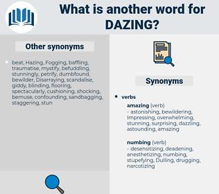 Dazing, synonym Dazing, another word for Dazing, words like Dazing, thesaurus Dazing