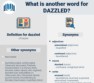 dazzled, synonym dazzled, another word for dazzled, words like dazzled, thesaurus dazzled
