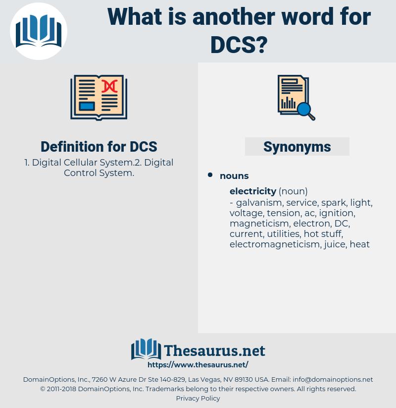 DCS, synonym DCS, another word for DCS, words like DCS, thesaurus DCS