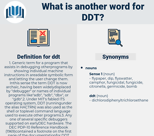 ddt, synonym ddt, another word for ddt, words like ddt, thesaurus ddt