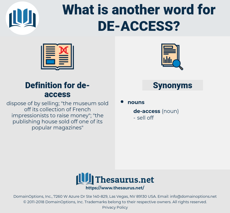 de-access, synonym de-access, another word for de-access, words like de-access, thesaurus de-access
