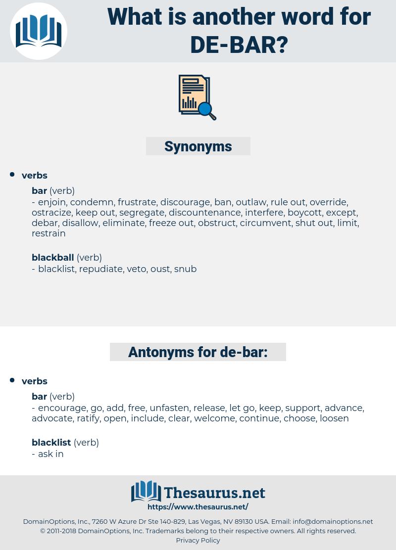 de bar, synonym de bar, another word for de bar, words like de bar, thesaurus de bar