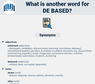 de-based, synonym de-based, another word for de-based, words like de-based, thesaurus de-based