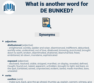 de bunked, synonym de bunked, another word for de bunked, words like de bunked, thesaurus de bunked