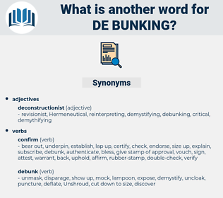 de bunking, synonym de bunking, another word for de bunking, words like de bunking, thesaurus de bunking