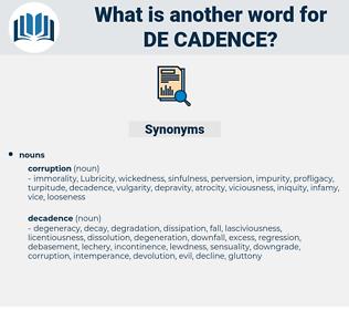 de-cadence, synonym de-cadence, another word for de-cadence, words like de-cadence, thesaurus de-cadence