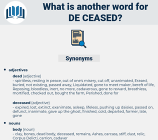 de-ceased, synonym de-ceased, another word for de-ceased, words like de-ceased, thesaurus de-ceased