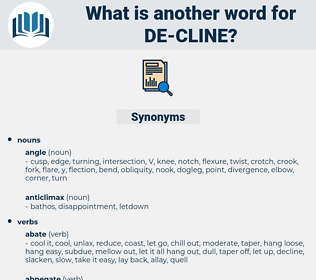 de cline, synonym de cline, another word for de cline, words like de cline, thesaurus de cline