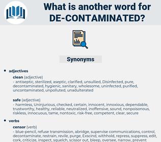 de contaminated, synonym de contaminated, another word for de contaminated, words like de contaminated, thesaurus de contaminated