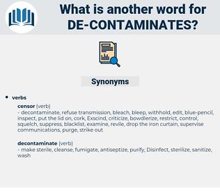 de-contaminates, synonym de-contaminates, another word for de-contaminates, words like de-contaminates, thesaurus de-contaminates