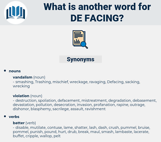 de-facing, synonym de-facing, another word for de-facing, words like de-facing, thesaurus de-facing
