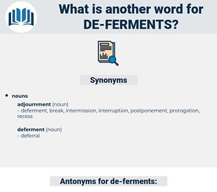 de ferments, synonym de ferments, another word for de ferments, words like de ferments, thesaurus de ferments