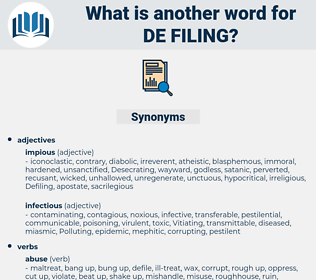 de filing, synonym de filing, another word for de filing, words like de filing, thesaurus de filing