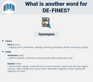 de fines, synonym de fines, another word for de fines, words like de fines, thesaurus de fines