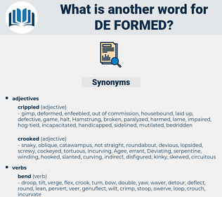 de formed, synonym de formed, another word for de formed, words like de formed, thesaurus de formed
