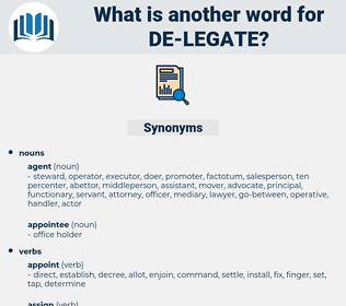 de legate, synonym de legate, another word for de legate, words like de legate, thesaurus de legate