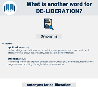 de-liberation, synonym de-liberation, another word for de-liberation, words like de-liberation, thesaurus de-liberation