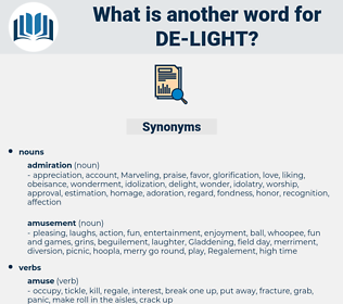 de-light, synonym de-light, another word for de-light, words like de-light, thesaurus de-light