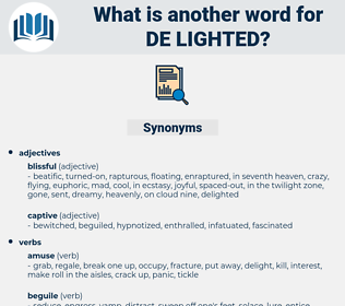 de-lighted, synonym de-lighted, another word for de-lighted, words like de-lighted, thesaurus de-lighted
